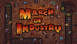 March of Industry: Very Capitalist Factory Simulator Entertainments cover