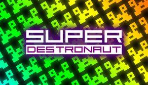 Super Destronaut cover