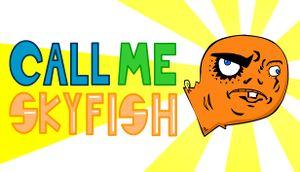 Call Me Skyfish cover