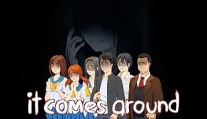 It Comes Around - A Kinetic Novel cover