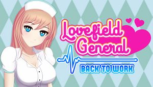 Lovefield General: Back to Work cover