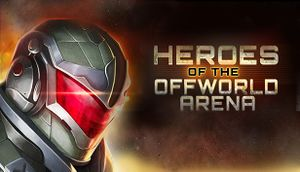 Heroes of the Offworld Arena cover