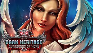 Dark Heritage: Guardians of Hope cover