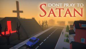Don't Pray to Satan cover