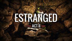Estranged: Act II cover