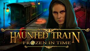Haunted Train: Frozen in Time Collector's Edition cover