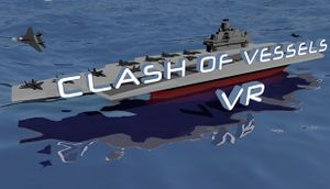 Clash of Vessels VR cover