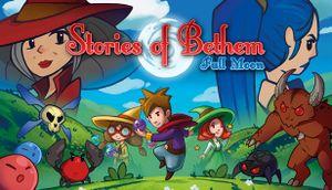 Stories of Bethem: Full Moon cover