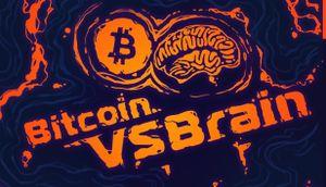 Bitcoin vs Brain cover