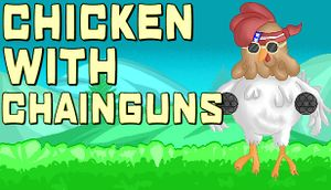 Chicken with Chainguns cover