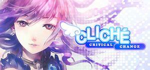 Cliché - Critical Change cover
