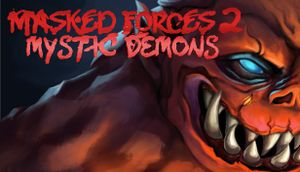 Masked Forces 2: Mystic Demons cover