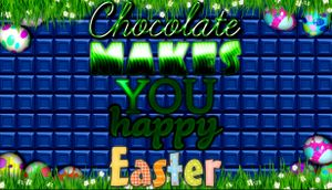 Chocolate Makes You Happy: Easter cover
