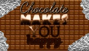Chocolate Makes You Happy cover
