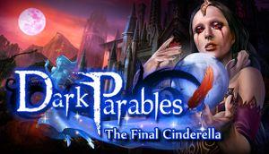 Dark Parables: The Final Cinderella cover