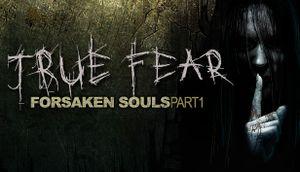 True Fear: Forsaken Souls cover