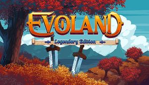 Evoland Legendary Edition cover