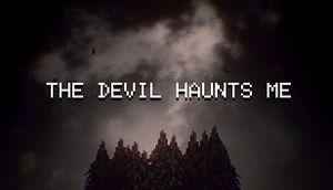 The Devil Haunts Me cover