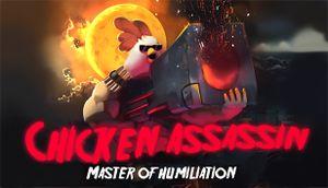 Chicken Assassin - Master of Humiliation cover