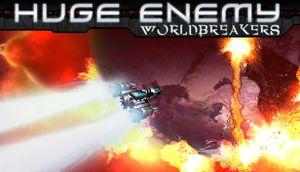Huge Enemy - Worldbreakers cover