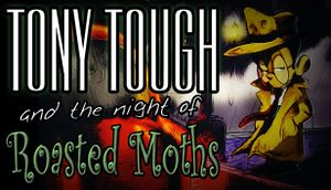 Tony Tough and the Night of Roasted Moths cover
