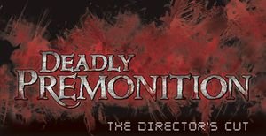 Deadly Premonition: The Director's Cut cover