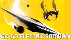 Go Go Electric Samurai cover