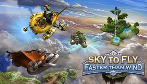 Sky to Fly: Faster Than Wind cover