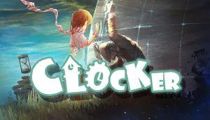 Clocker 铸时匠 cover