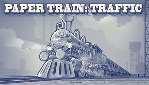 Paper Train Traffic cover