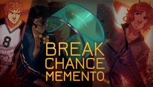 Break Chance Memento cover