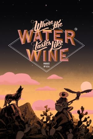 Where the Water Tastes Like Wine cover