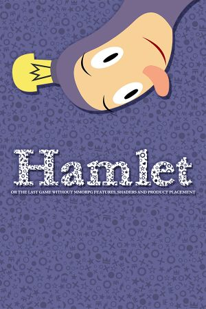Hamlet or the Last Game without MMORPG Features, Shaders and Product Placement cover