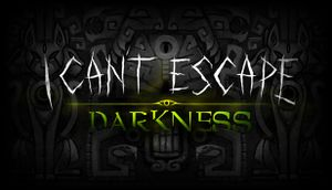 I Can't Escape: Darkness cover