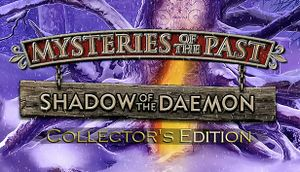 Mysteries of the Past: Shadow of the Daemon Collector's Edition cover
