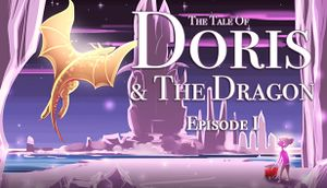 The Tale of Doris and the Dragon - Episode 1 cover
