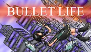 Bullet Life 2010 cover