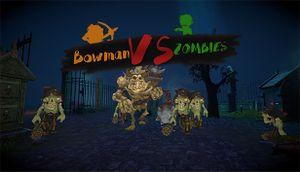 BowmanVSZombies cover