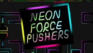 Neon Force Pushers cover