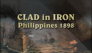 Clad in Iron: Philippines 1898 cover