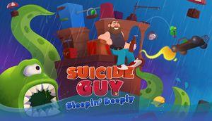 Suicide Guy: Sleepin' Deeply cover