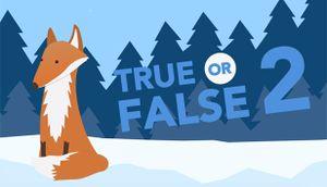 True or False 2 cover