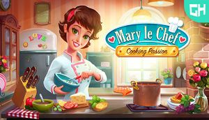 Mary Le Chef - Cooking Passion cover