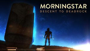 Morningstar: Descent to Deadrock cover