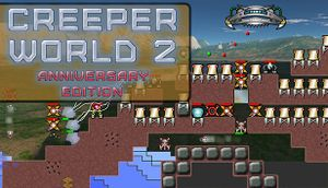Creeper World 2: Anniversary Edition cover