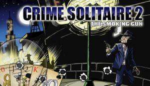 Crime Solitaire 2: The Smoking Gun cover