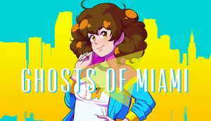 Ghosts of Miami cover
