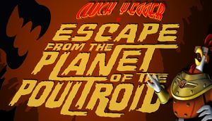 Cluck Yegger in Escape From The Planet of The Poultroid cover