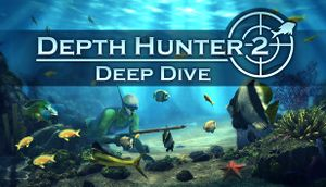 Depth Hunter 2: Deep Dive cover