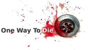 One Way To Die: Steam Edition cover